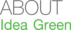 About Idea Green